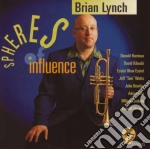 Spheres of influence - cd musicale di Brian Lynch