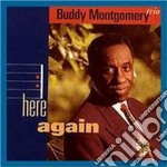 Here again - montgomery buddy cd musicale di Buddy montgomery trio