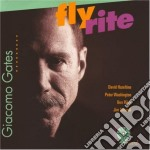 Fly rite - cd musicale di Gates Giacomo