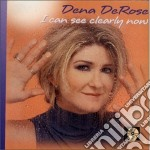 I can see clearly now - cd musicale di Dena Derose
