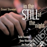 Grant Stewart - In The Still Of The Night cd musicale di Stewart Grant