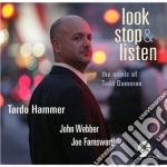 Look stop & listen cd musicale di Hammer Tardo