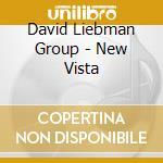 New vista - liebman david cd musicale di David liebman group