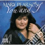 You and i - cd musicale di Pearson Mary