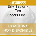 Ten fingers-one voice - taylor billy cd musicale di Taylor Bilyl