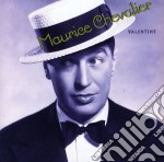 Valentine - chevalier maurice cd musicale di Maurice Chevalier