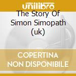 THE STORY OF SIMON SIMOPATH (UK) cd musicale di NIRVANA