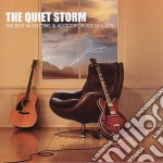 THE QUIET STORM/BEST ELECTRIC & ACOU cd musicale di ARTISTI VARI