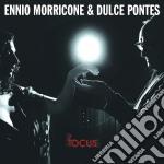 FOCUS cd musicale di Morricone Ennio. Pontes Dulce.