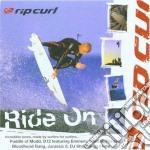 Rip curl -ride on cd musicale di Artisti Vari