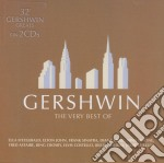 THE VERY BEST OF GERSHWIN cd musicale di ARTISTI VARI