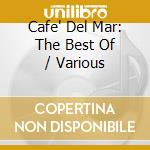 Cafe' del mar-best mixed by padilla cd musicale di Artisti Vari