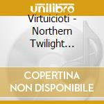 Northern twilight symphony cd musicale di Virtuocity