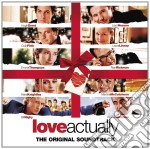 LOVE ACTUALLY cd musicale di ARTISTI VARI