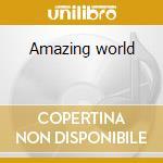 Amazing world cd musicale