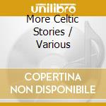 More celtic stories cd musicale
