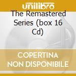 THE REMASTERED SERIES (BOX 16 CD) cd musicale di ROLLING STONES