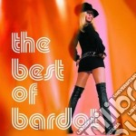 THE BEST OF BARDOT cd musicale di Brigitte Bardot