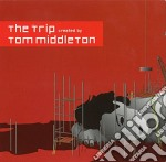 PRESENTS : THE TRIP  (2 CD) cd musicale di MIDDLETON TOM