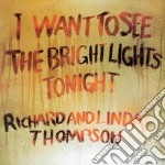 I WANT TO SEE.../REMASTERD cd musicale di THOMPSON RICHARD AND LINDA