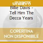 Tell him cd musicale di Billie Davis