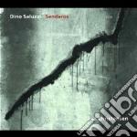 SENDEROS cd musicale di Dino Saluzzi