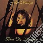 BLESS THE WEATHER/REMASTERED+4B.Tr. cd musicale di John Martyn