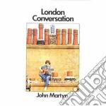 LONDON CONVERSATION-REM.+4Bonus Trac cd musicale di John Martyn