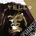 YOU GOTTA SAY YES-REMASTER DIGIPACK cd musicale di YELLO