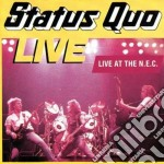LIVE IN THE N.E.C. + 2 BONUS cd musicale di STATUS QUO