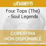 SOUL LEGENDS cd musicale di Tops Four