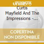 Curtis Mayfield / Impressions - Soul Legends cd musicale di MAYFIELD CURTIS & IMPRESSIONS