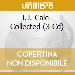 COLLECTED  (BOX 3 CD) cd musicale di J.J.CALE