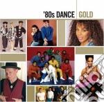 80's dance gold cd musicale di Artisti Vari