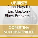 BLUES BREAKERS/Deluxe Ed.2CD cd musicale di John Mayall