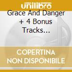 GRACE AND DANGER + 4 BONUS TRACKS (DELUXE) cd musicale di John Martyn