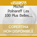 100 plus belles chansons cd musicale di Michel Polnareff