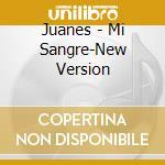 Juanes - Mi Sangre-New Version cd musicale di JUANES