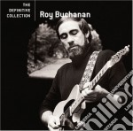 THE DEFINITIVE COLLECTION cd musicale di Roy Buchanan