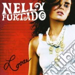 Nelly Furtado - Loose cd musicale di FURTADO NELLY