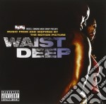Waist deep cd musicale di Ost