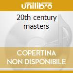 20th century masters cd musicale