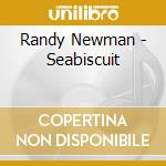 SEABISCUIT cd musicale di O.S.T. by Randy Newman