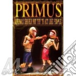 ANIMALS SHOULD NOT TRY...CD+DVD 5in. cd musicale di PRIMUS