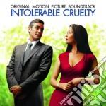 INTOLERABLE CRUELTY cd musicale di O.S.T.
