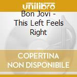 This left feels right sacd cd musicale di Bon Jovi