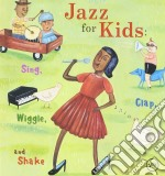 Jazz for kids cd musicale di Artisti Vari