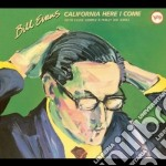 CALIFORNIA HERE I COME cd musicale di Bill Evans