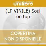(LP VINILE) Soul on top lp vinile di James Brown