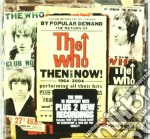 Then & now cd musicale di The Who